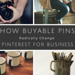 How Buyable Pins Change Pinterest for business - With Pinterest's buyable pins feature the opportunity is hotter than ever for businesses to make a name for themselves with a solid ROI and more. Check it.