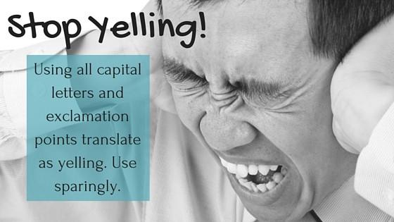 social media tips - stop yelling!