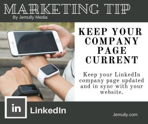 Tip 3 - Keep you LinkedIn Company Page Current!