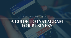 Guide to Instagram for Small Business
